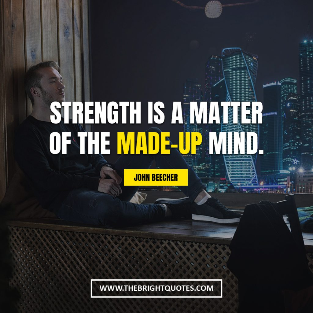 destiny 2 strength in numbers quotes Strength is a matter of the made-up mind