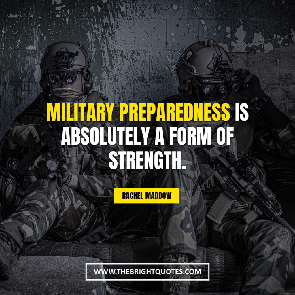 strength inspirational quotes Military preparedness is absolutely a form of strength