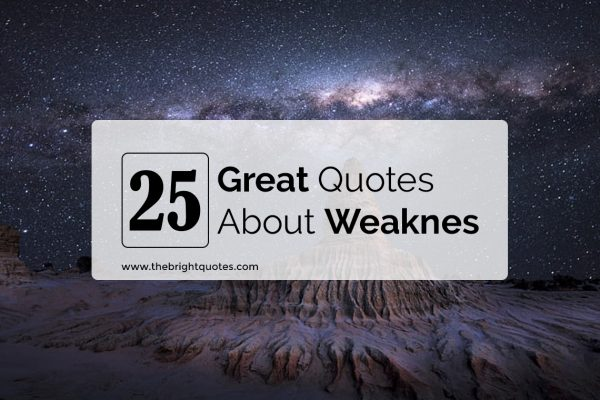 quotes about weakness