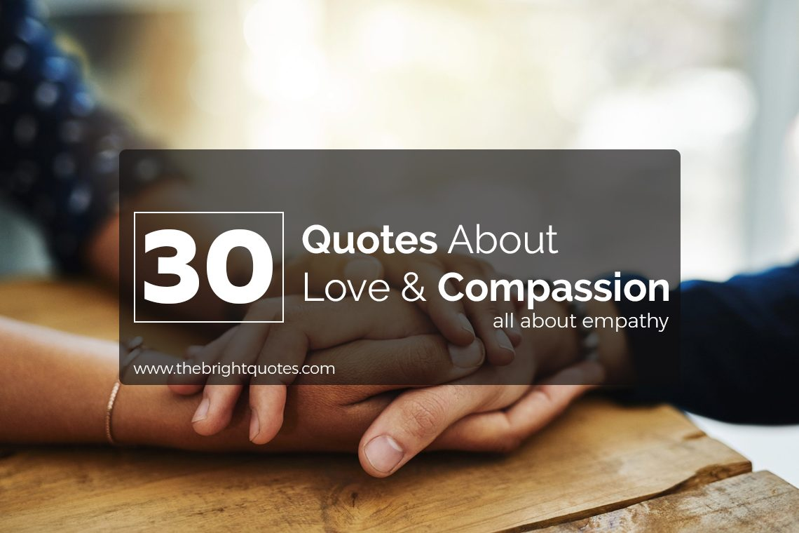 30 best heart warming compassion quotes images and sayings