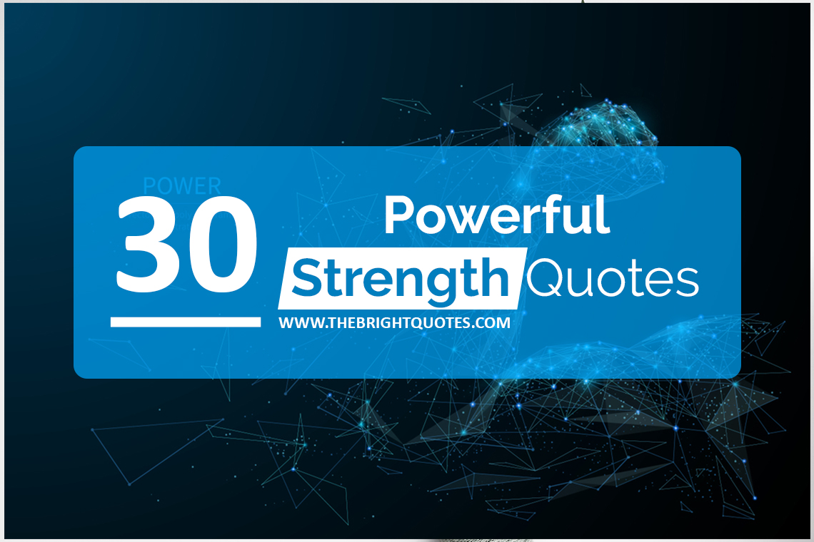 30 short powerful strength quotes that will make you resilient