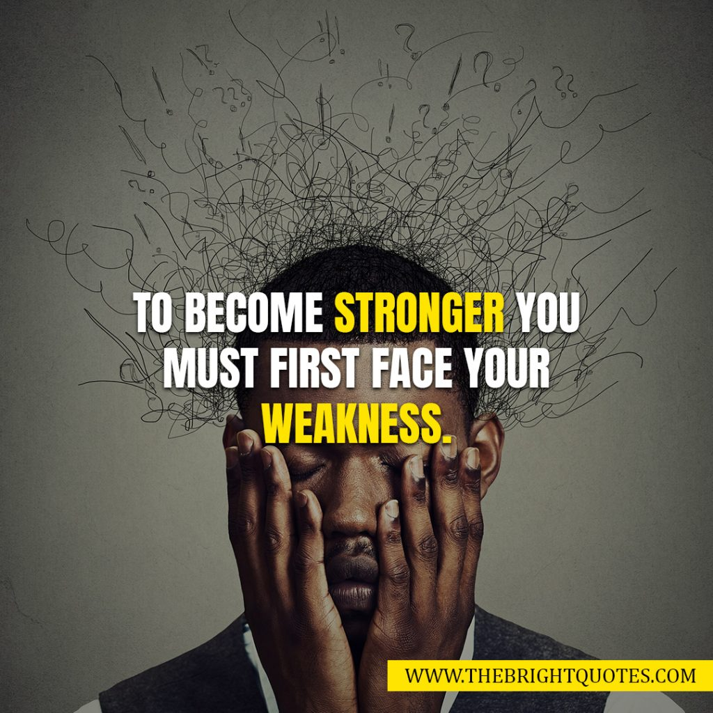 weakness quotes and sayings images