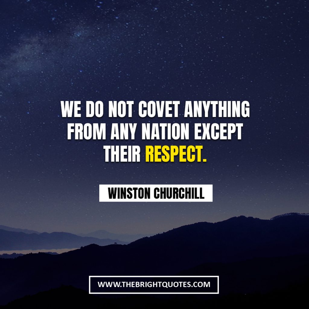 Winston Churchill quote about respect