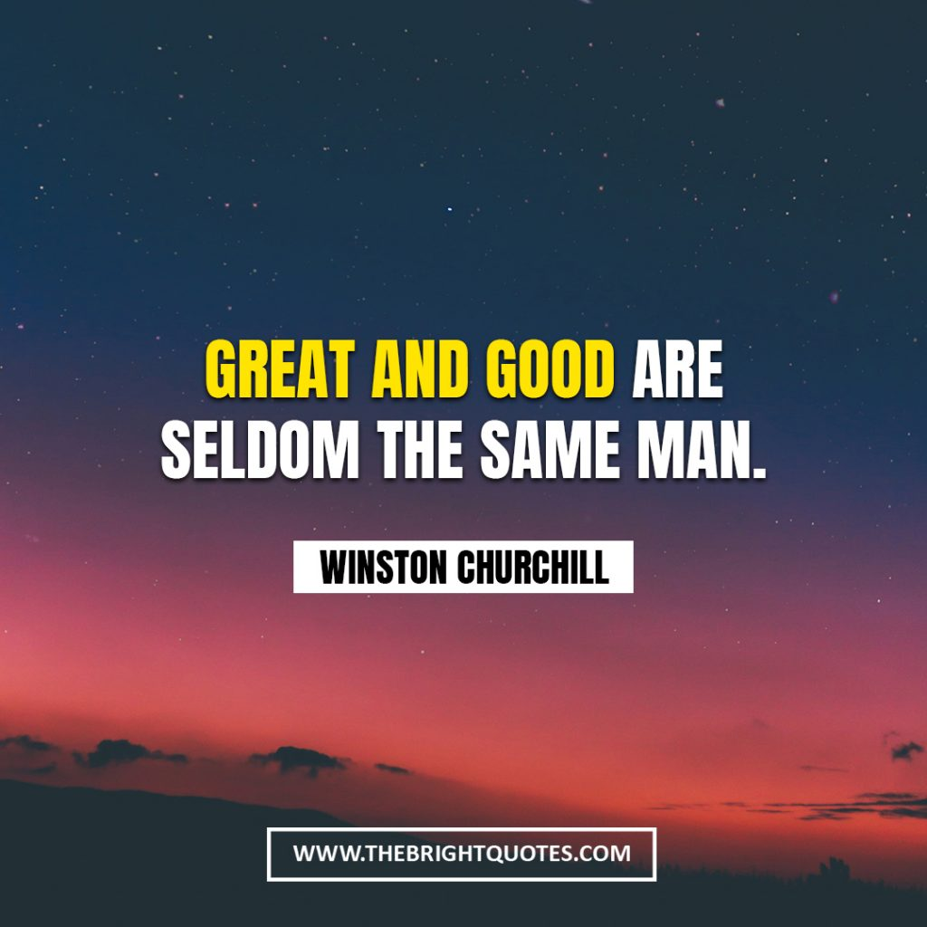 Winston Churchill quote about good