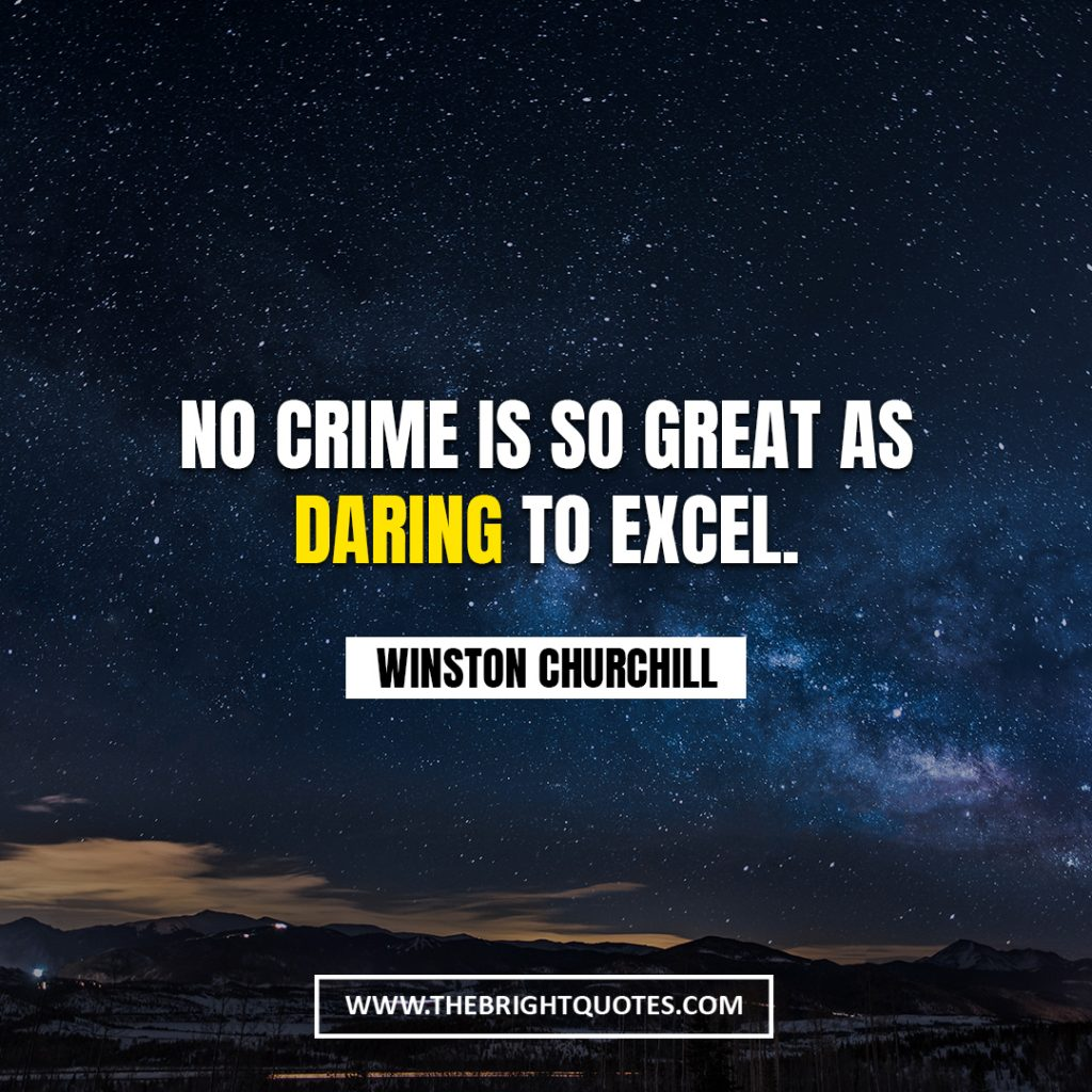 Winston Churchill quote about great