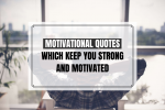 motivational quotes which keep you strong