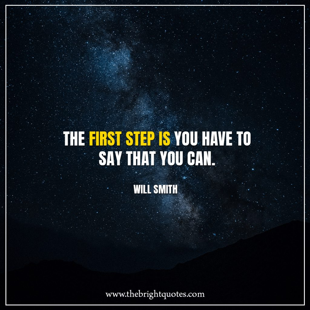 Stay Strong Quotes The first step is you have to say that you can.