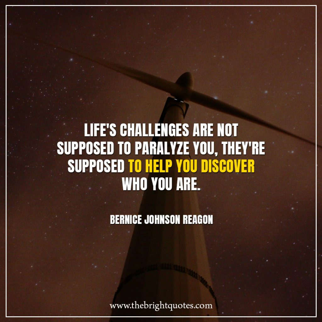 Stay Strong Quotes Life's challenges are not supposed to paralyze you, they're supposed to help you discover who you are.