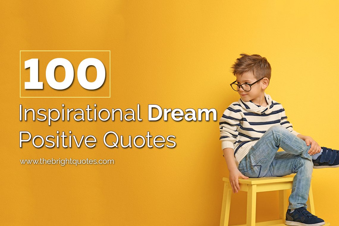 inspirational dream positive quotes featured image