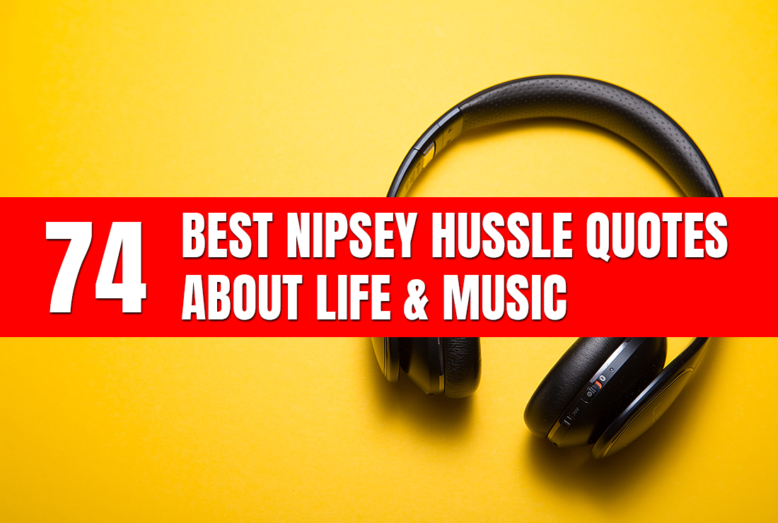 nipsey hussle quotes featured image