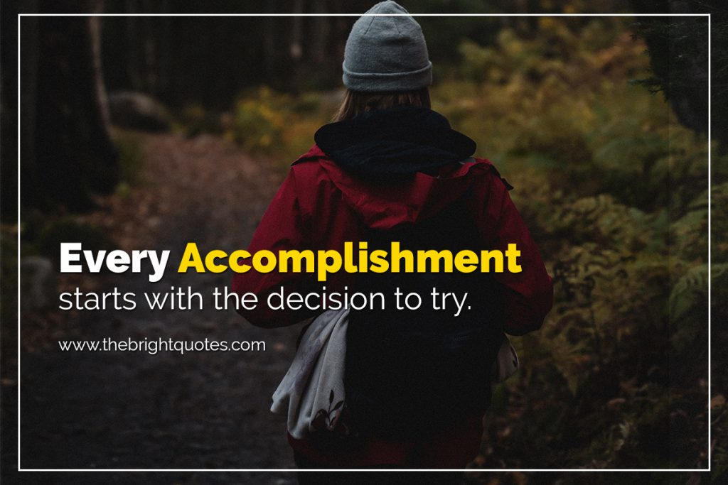 quote of the day every accomplishment