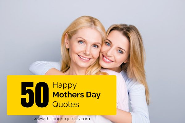 50-happy-mothers-day-quotes-featured-image
