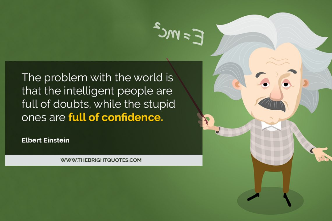 Albert Einstein Quote for Intelligent People