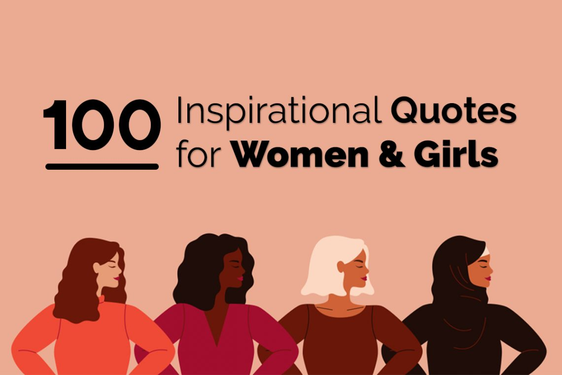inspirational quotes from 100 extraordinary women