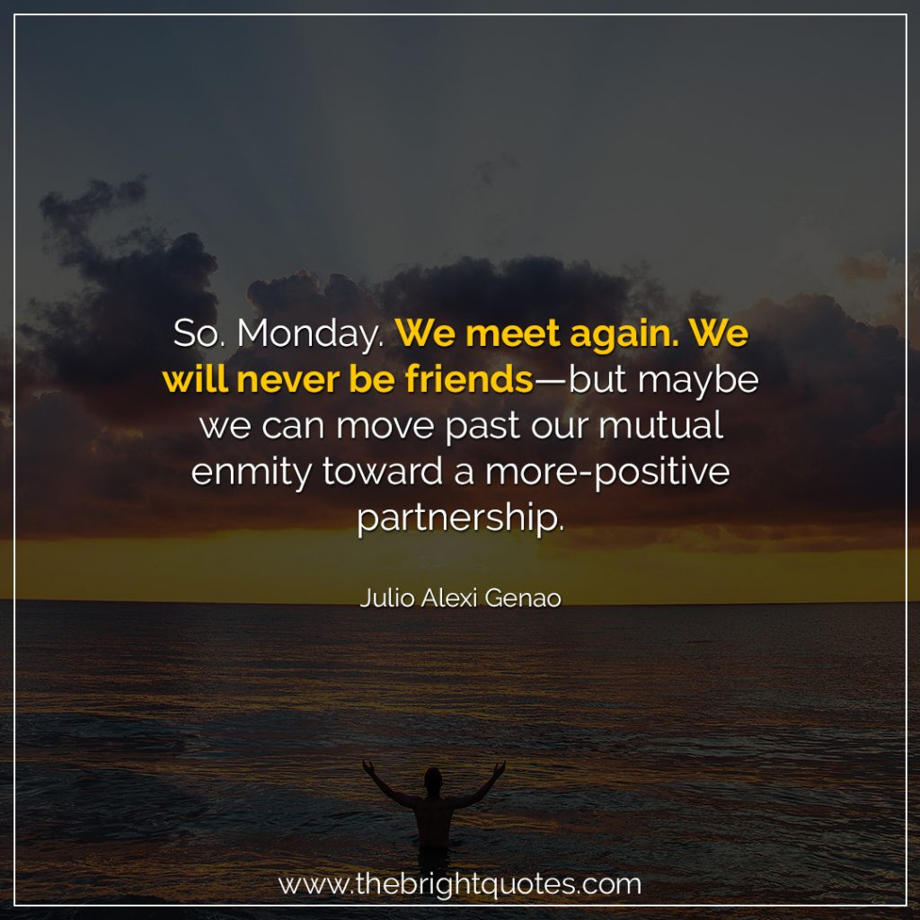 dear monday quotes