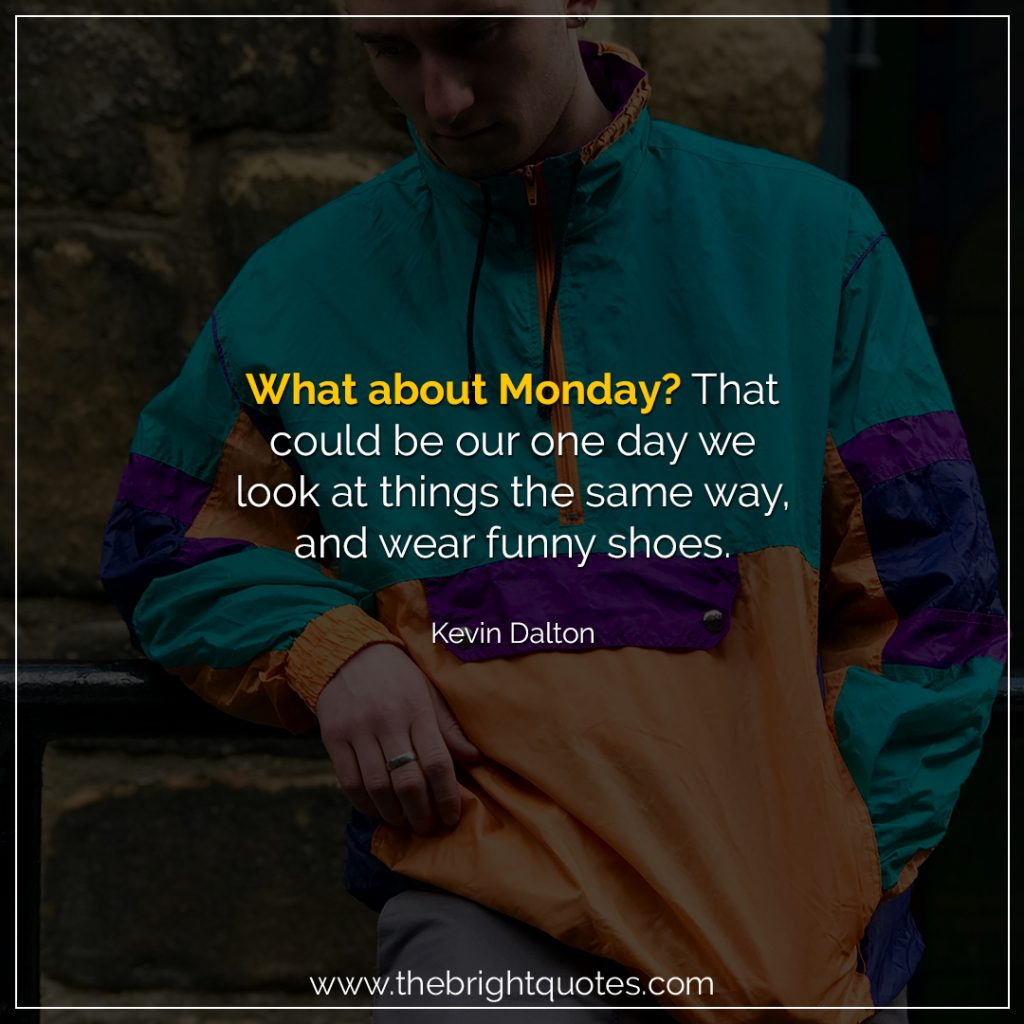 marvelous monday quotes