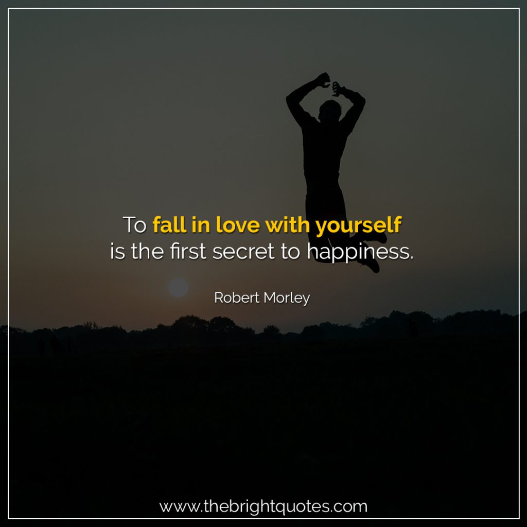 quotes aboutself-confidence and happiness
