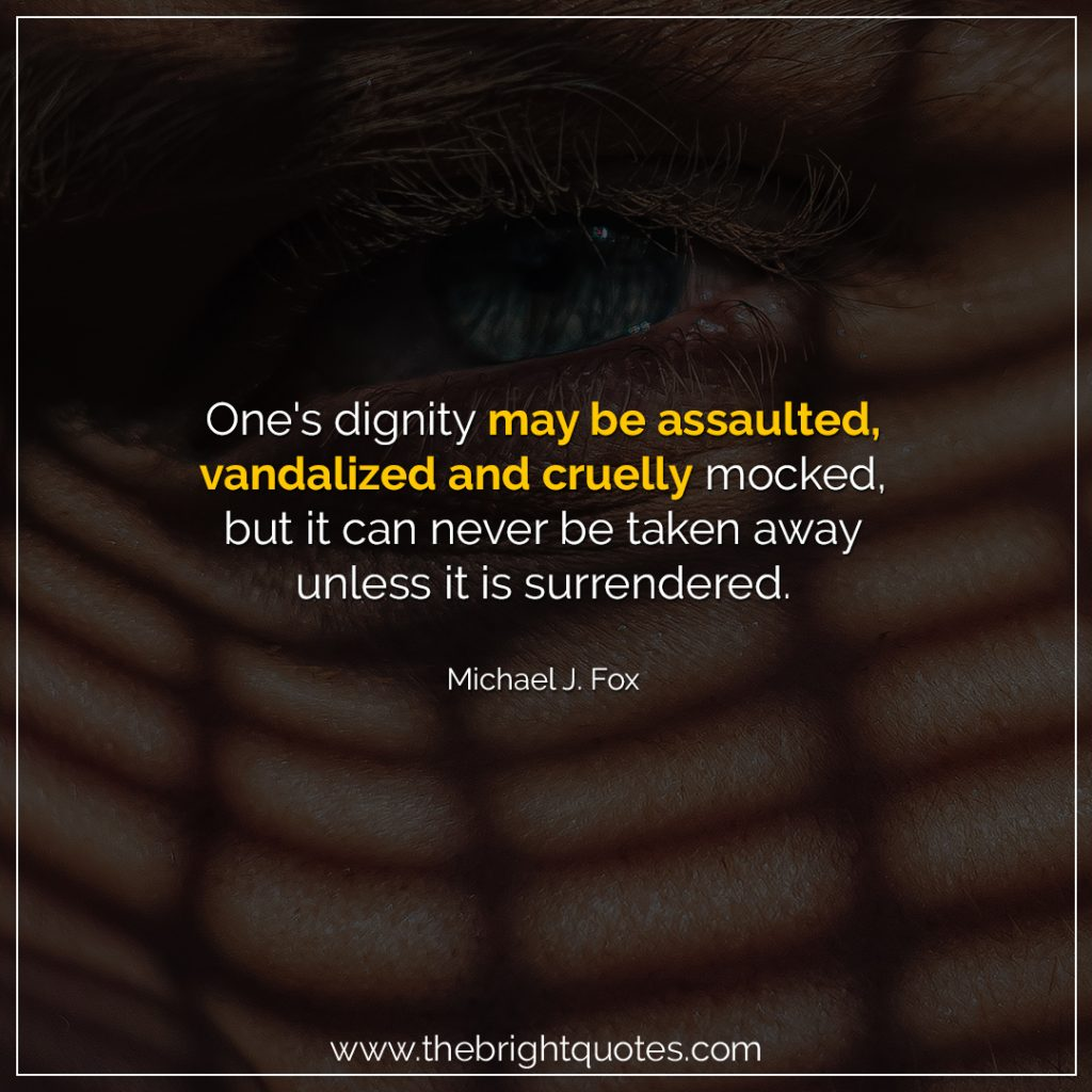 dignity quote