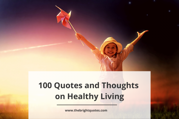 quotes and thoughts on healthy living