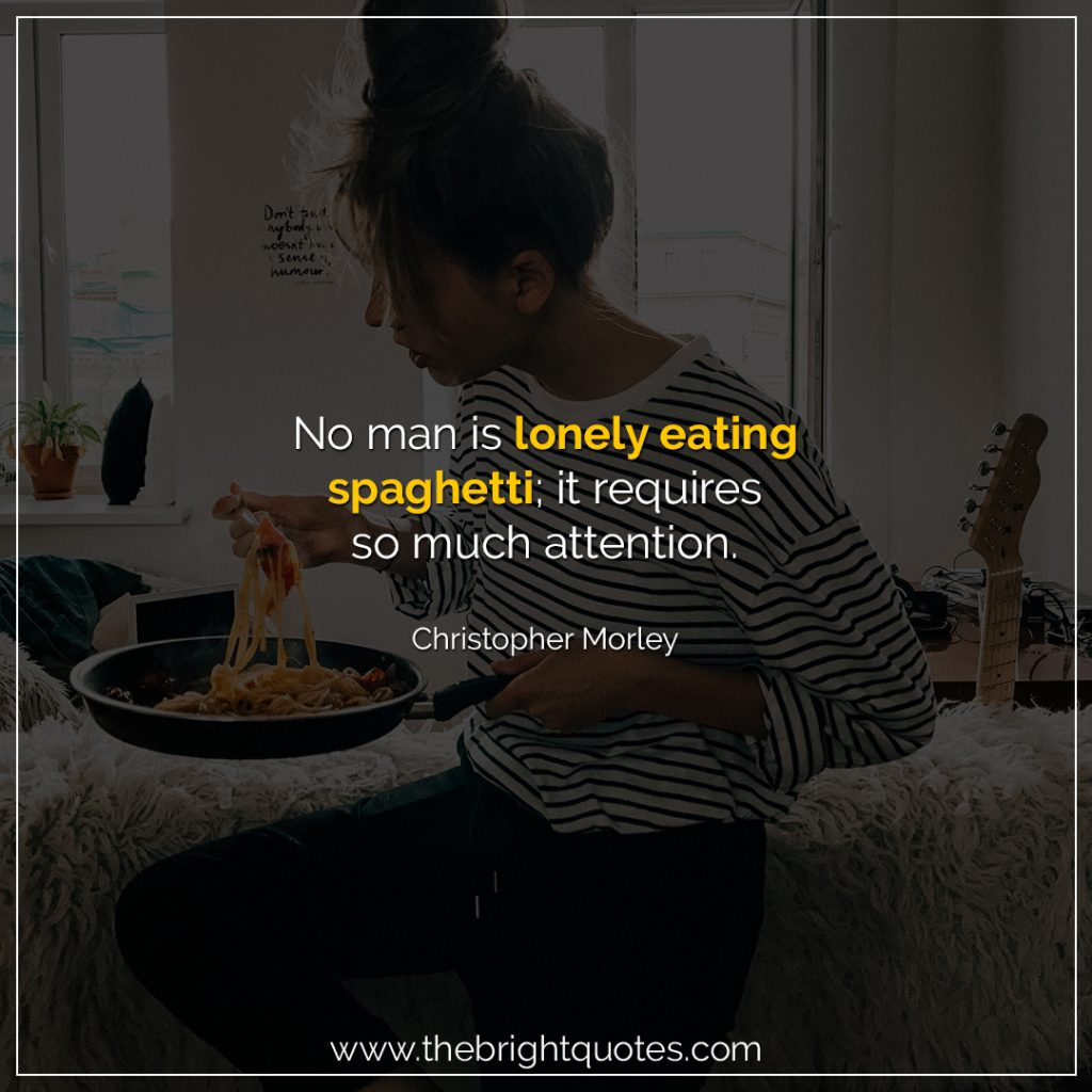 funny quotesabout eating too much