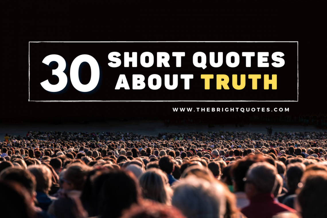Short Quotes About Truth Featured Image