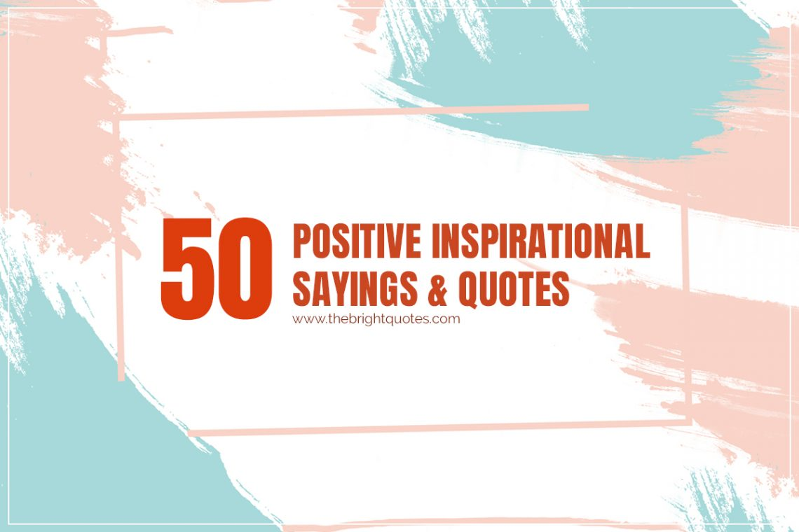 positive-inspirational-sayings-&-quotes-featured-image