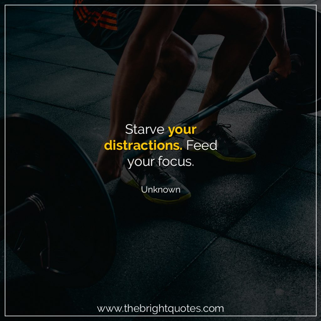 starve your distractions
