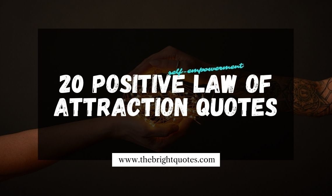 law of attraction quotes or self empowerment quotes featured image