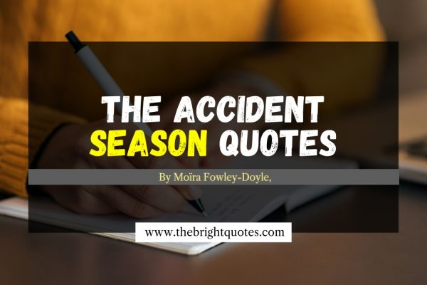 the accident season quotes by moira fowley-doyle featured image