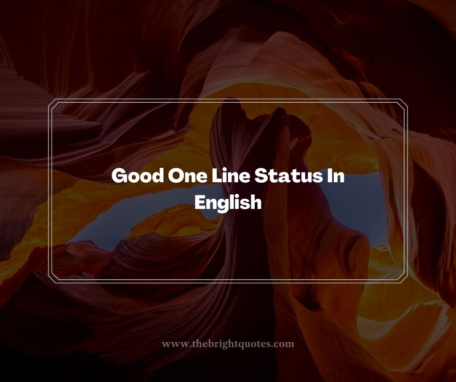 Good One Line Status In English