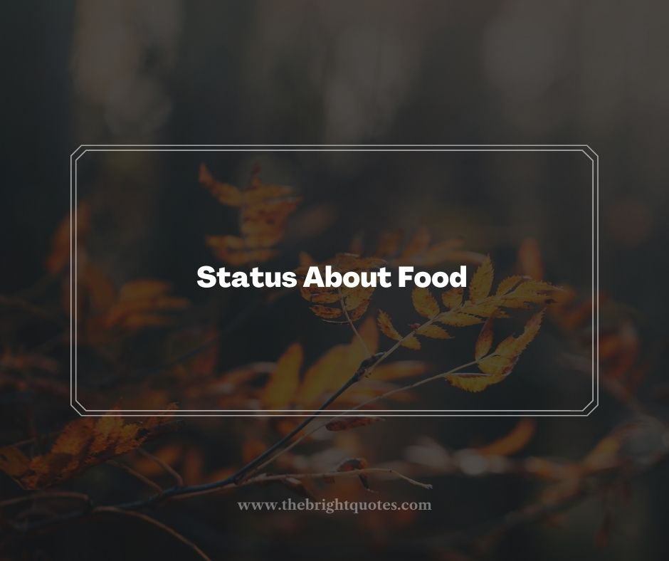Status About Food