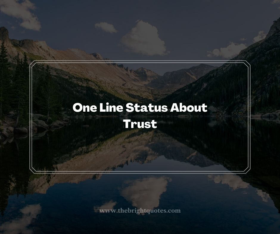 One Line Status About Trust