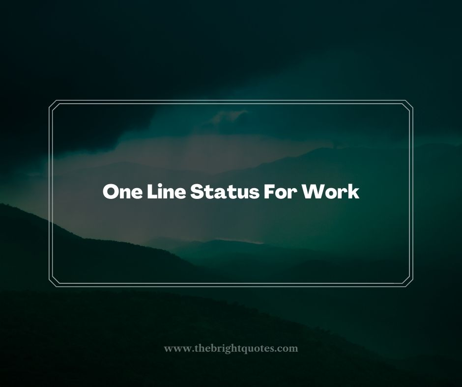 One Line Status For Work