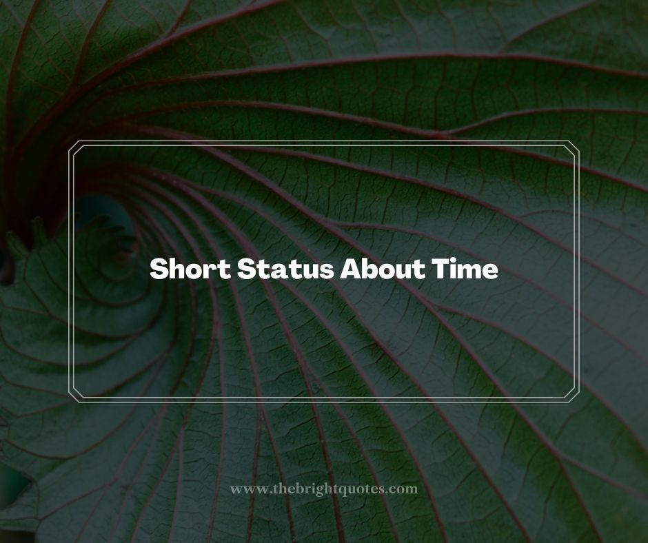 Short Status About Time