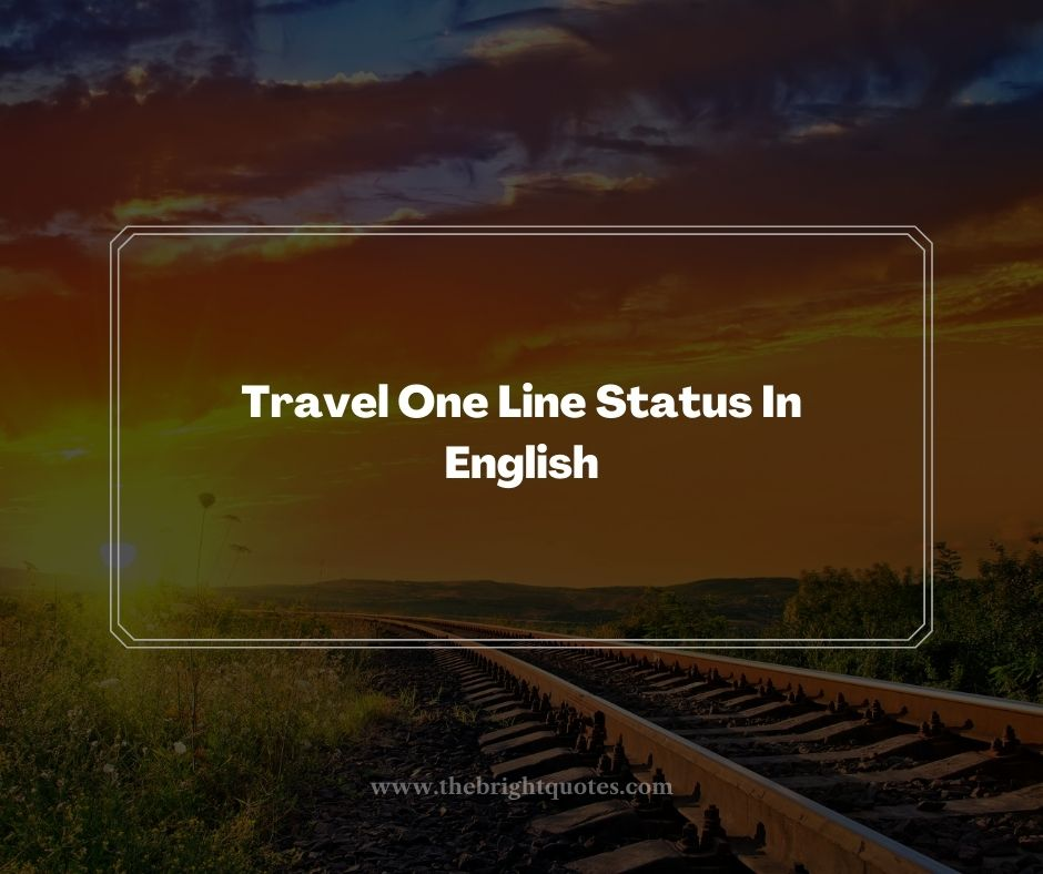 Travel One Line Status In English