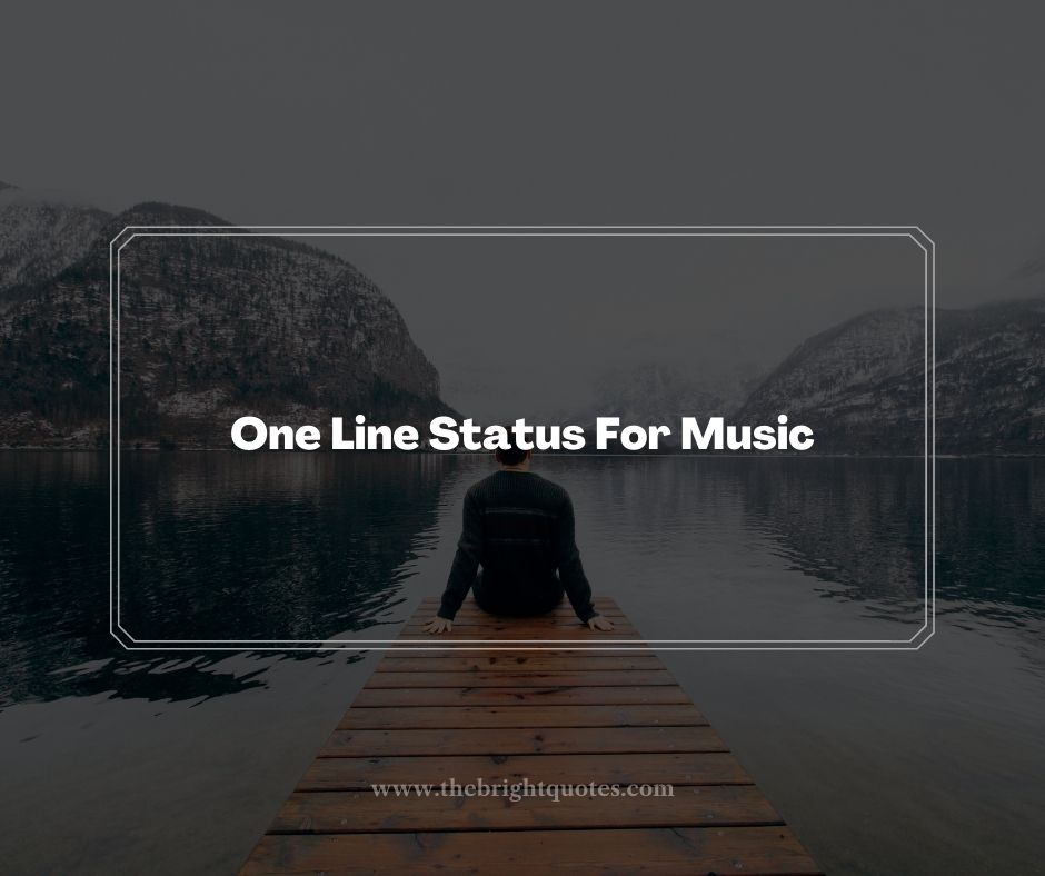 One Line Status For Music