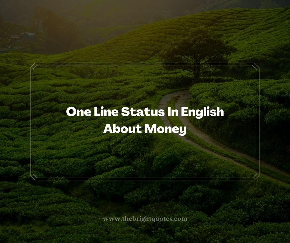 One Line Status In English About Money