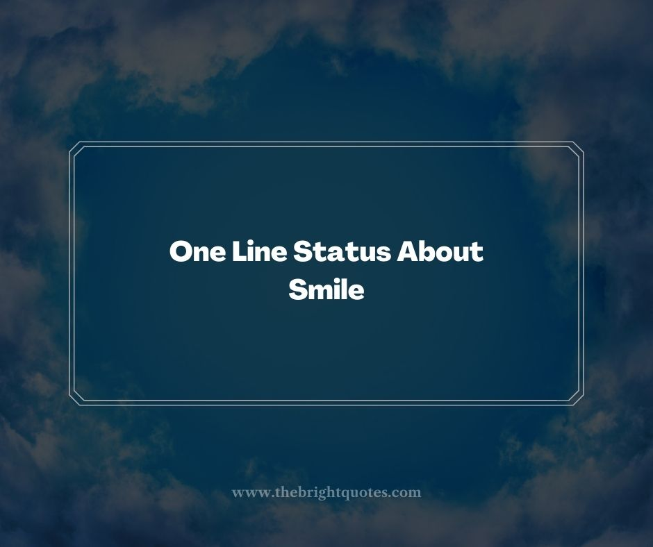 One Line Status About Smile