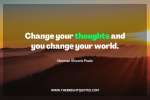 Change your thoughts and you change your world featured image