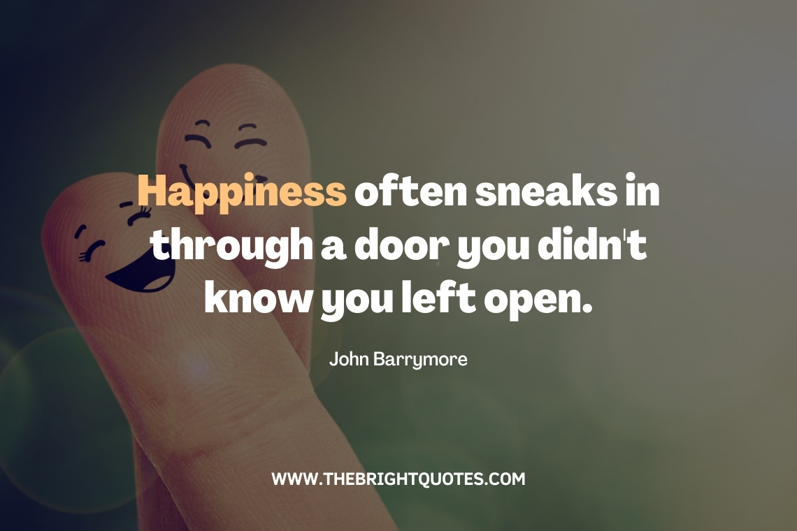 Happiness often sneaks in through a door you didn't know you left open featured image