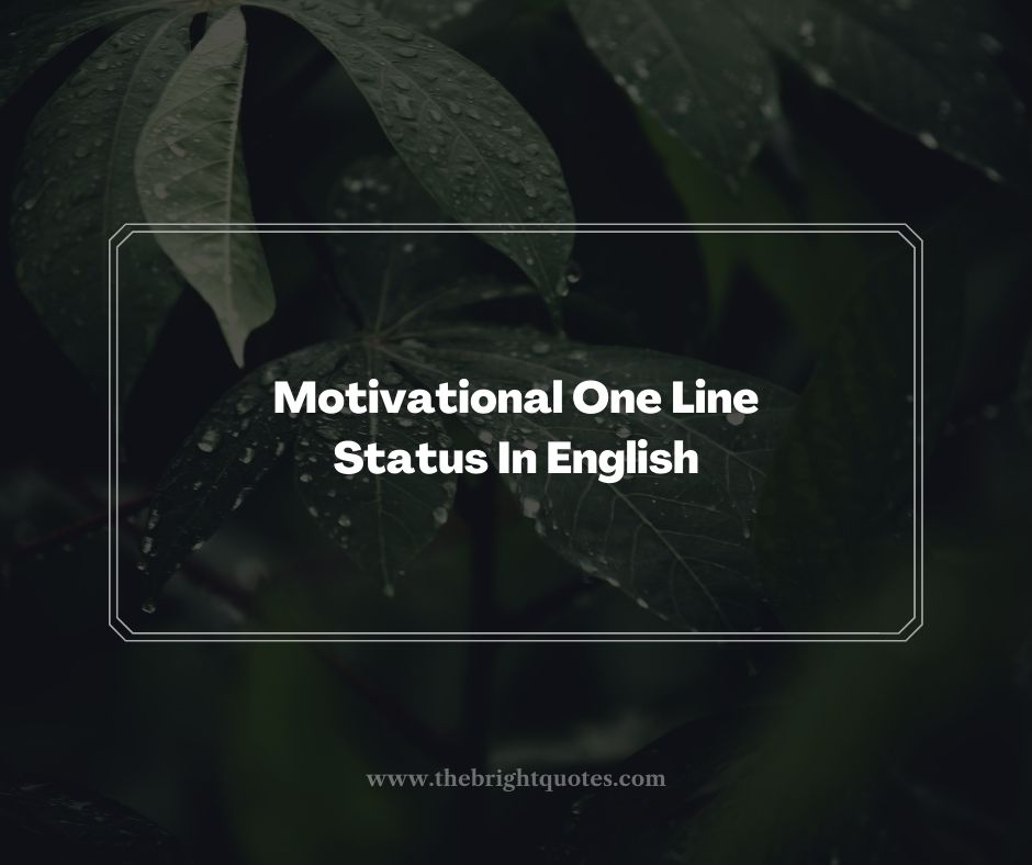 Motivational One Line Status In English