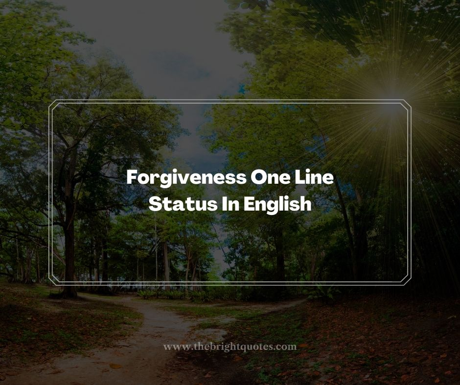 Forgiveness One Line Status In English