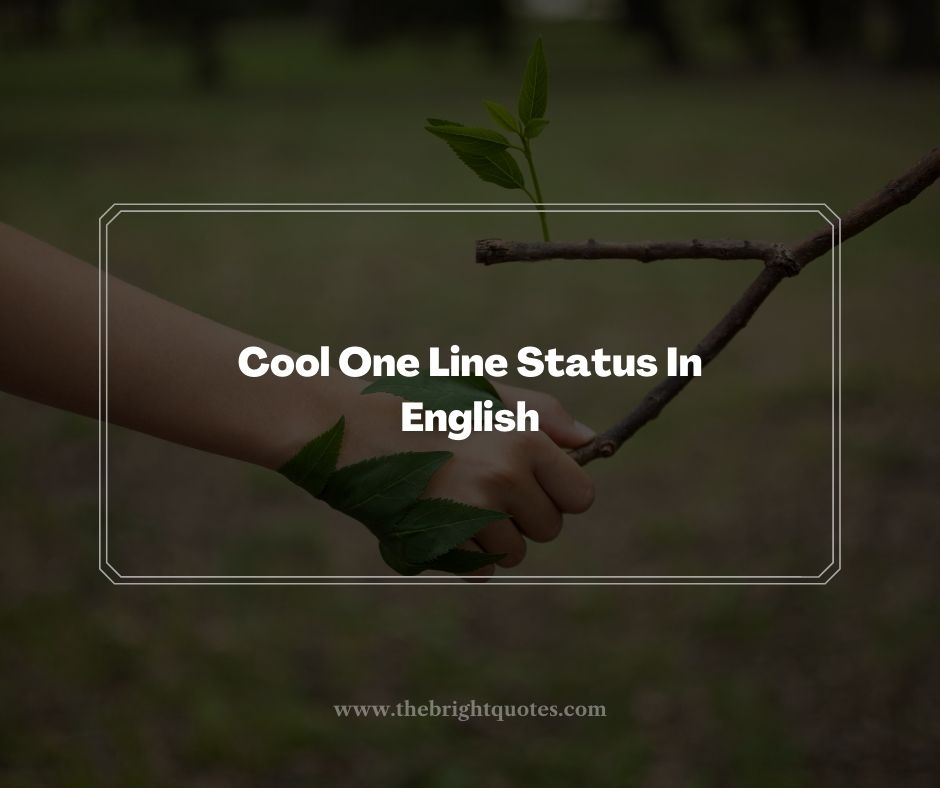 Cool One Line Status In English