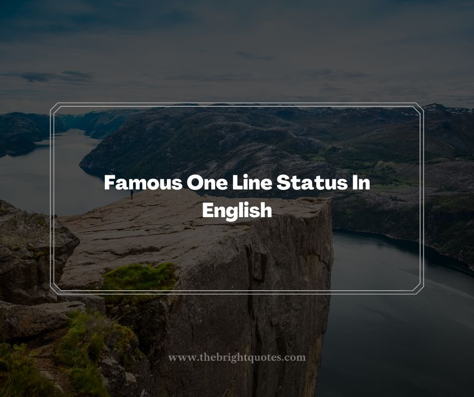 Famous One Line Status In English