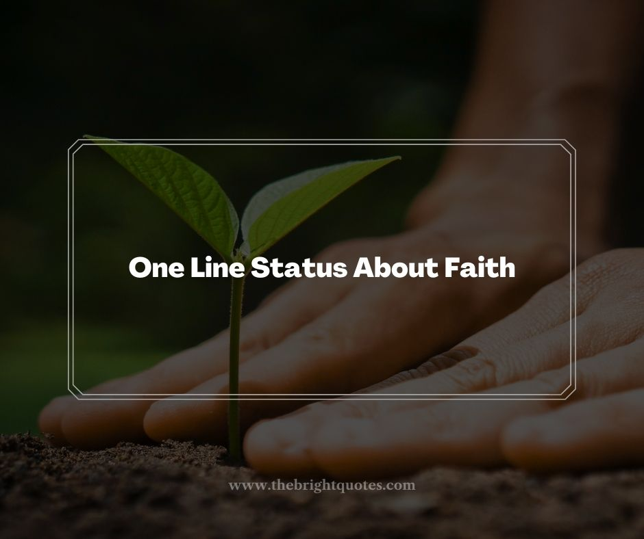 One Line Status About Faith
