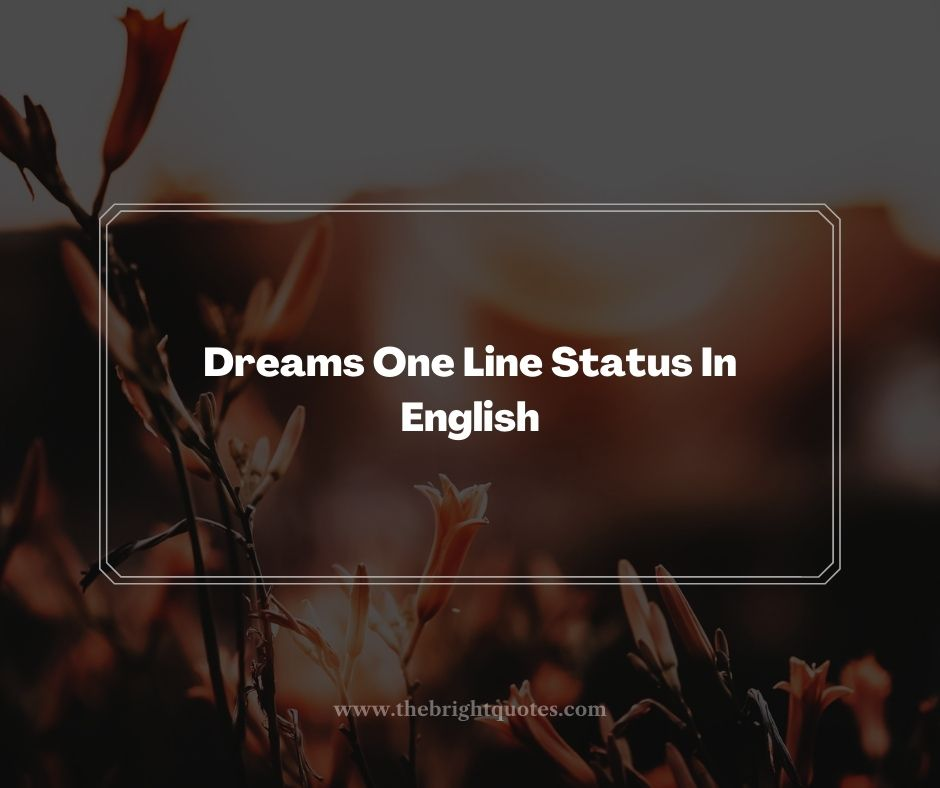 Dreams One Line Status In English
