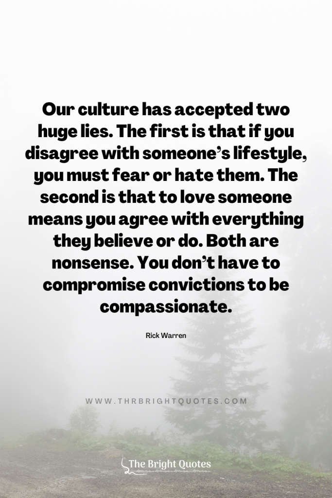Our culture has accepted two huge lies quote
