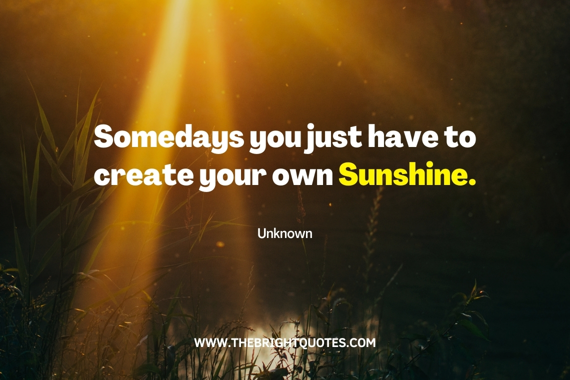 Somedays you just have to create your own Sunshine featured image (1)