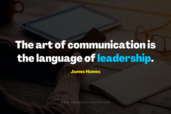 The art of communication is the language of leadership featured image