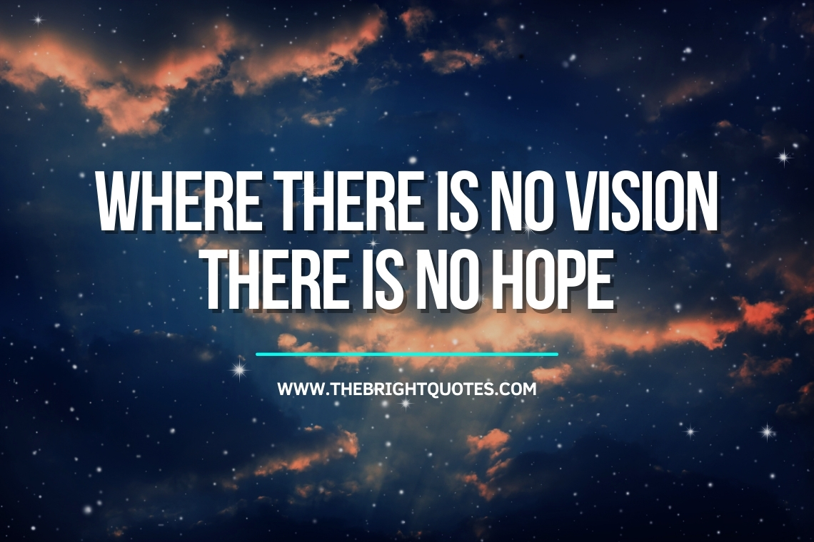 Where there is no vision there is no hope featured image